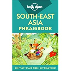 Southeast Asian Phrasebook 2nd edition March 2006 51DXZ3DWB9L._SL500_AA240_