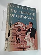 The Surprise of Cremona by E. Templeton