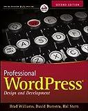 Brad, Damstra, David, Stern, Hal Williams Professional WordPress: Design and Development by Williams, Brad, Damstra, David, Stern, Hal 2nd (second) Edition (2013)