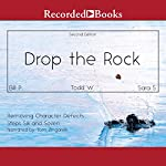 Drop the Rock: Removing Character Defects, Steps Six and Seven (2nd. ed.) | Bill P.,Todd W.,Sarah S.