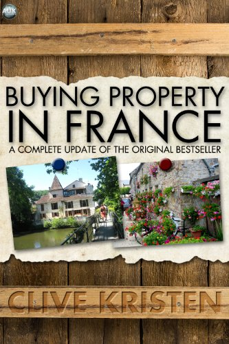 Clive Kristen - Buying Property in France