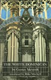 The White Dominican (Dedalus European Classics) (1873982550) by Meyrink, Gustav
