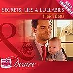 Secrets, Lies & Lullabies | Heidi Betts