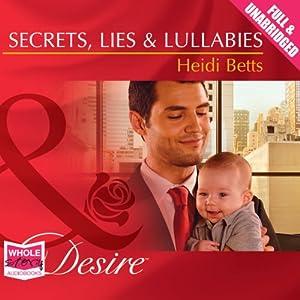 Secrets, Lies & Lullabies Audiobook