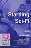img - for Startling Sci-Fi: New Tales of the Beyond book / textbook / text book