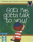 God, I've Gotta Talk to You - Arch Books (0758608802) by Anne Jennings