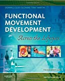 img - for Functional Movement Development Across the Life Span, 3e book / textbook / text book