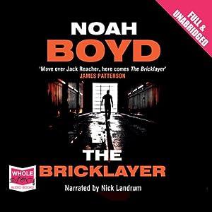 The Bricklayer | [Noah Boyd]