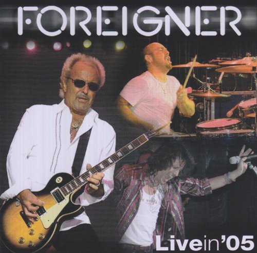 Live in '05 [CD+DVD] by Foreigner