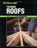 Framing Roofs - For Pros By Pros - 1561585386