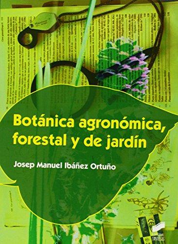 Botánica agronómica, forestal y de jardín (Formación Profesional: Ciclos Formativos)