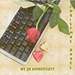 Christmas Angel | J. K. Honeycutt