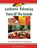 Authentic Bahamian Taste Of The Islands