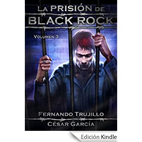 La prisi�n de Black Rock. Volumen 3