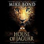 House of Jaguar   Mike Bond