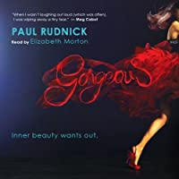 Gorgeous (       UNABRIDGED) by Paul Rudnick Narrated by Elizabeth Morton