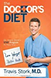 img - for The Doctor's Diet: Dr. Travis Stork's STAT Program to Help You Lose Weight & Restore Your Health book / textbook / text book