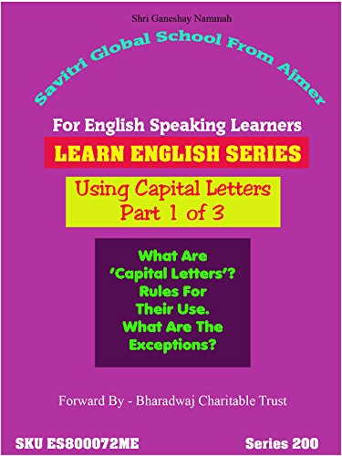 When To Use Capital Letters -English Lesson Part 1 of 3 Virtual Class by Dr Anup
