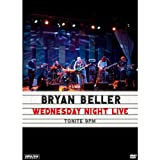 Beller, Bryan -Wednesday Night Live Dvd [2011] [NTSC]