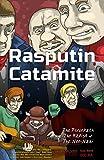 The Psychopath, The Rapist and The Neo-Nazi (Rasputin Catamite Book 0)