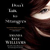 Don't Talk to Strangers: Keye Street, Book 3 | Amanda Kyle Williams