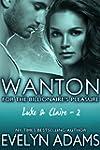 Wanton (For the Billionaire's Pleasur...