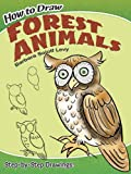 img - for How to Draw Forest Animals (Dover How to Draw) book / textbook / text book