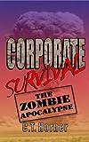 Corporate Survival - The Zombie Apocalypse