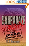 Corporate Survival - The Zombie Apocalypse
