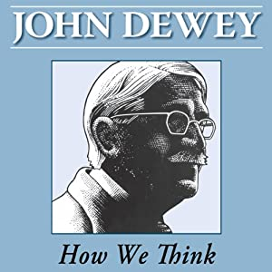 How We Think | [John Dewey]