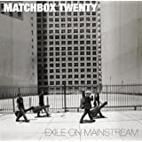 Exile On Mainstreamby Matchbox Twenty