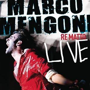 Marco Mengoni -  Re Matto