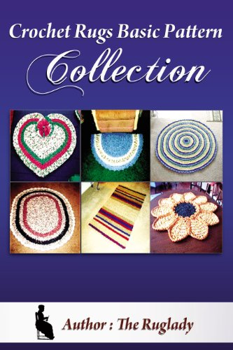 Crochet Rag Rugs Basic Patten Collection (How to Make a Rag Rug)