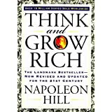 Think and Grow Rich: The Landmark Bestseller - Now Revised and Updated for the 21st Century ~ Napoleon Hill