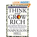 Think and Grow Rich: The Landmark Bestseller - Now Revised and Updated for the 21st Century