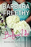 img - for Before I Do (Bachelors & Bridesmaids) (Volume 4) book / textbook / text book