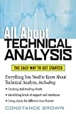 img - for All About Technical Analysis : The Easy Way to Get Started book / textbook / text book