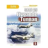 SAAB 29 Flygande Tunnan (Yellow Series)