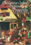 The Concise Oxford Dictionary of Proverbs (0198661312) by Simpson, J. A.