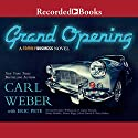 The Grand Opening: A Family Business Novel (       UNABRIDGED) by Carl Weber, Eric Pete Narrated by Jules Williamson, B. Lipton Bennett, Ebony Mendez, Alonso Riggs, Julian Durant, Deicy Bethea
