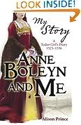 Anne Boleyn and Me (My Royal Story)
