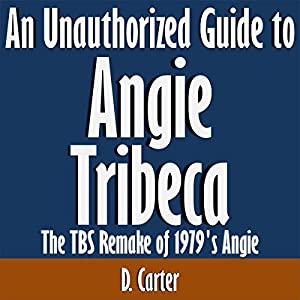 An Unauthorized Guide to Angie Tribeca Hörbuch