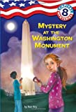 Capital Mysteries #8: Mystery at the Washington Monument (A Stepping Stone Book(TM)) (0375839704) by Roy, Ron