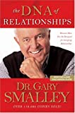 img - for The DNA of Relationships (Smalley Franchise Products) book / textbook / text book