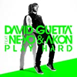Play Hard (feat. Ne-Yo &amp; Akon) [New E...