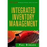 Integrated Inventory Management (The Oliver Wight Companies)by Paul Bernard