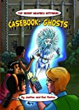 Casebook: Ghosts and Poltergeists (Top-Secret Graphica: The Terminal Diner Mysteries)