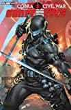 img - for G.I Joe: Cobra Civil War - Snake Eyes Vol. 1 (G. I. Joe (Graphic Novels)) book / textbook / text book
