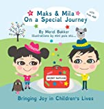Maks & Mila on a Special Journey