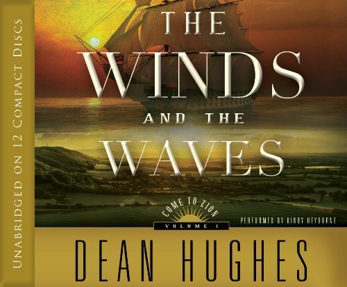 Come to Zion, Vol. 1: The Winds and the Waves by Dean Hughes (2012-06-12) (Winds And The Waves Dean Hughes compare prices)